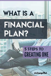 What is a Financial Plan and How Do You Make One?